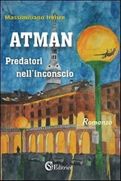 Recensione Libro Atman Predatori nell'inconscio