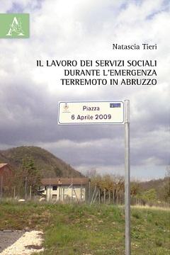 Recensione Libro Il lavoro dei servizi sociali durante l'emergenza terremoto in Abruzzo