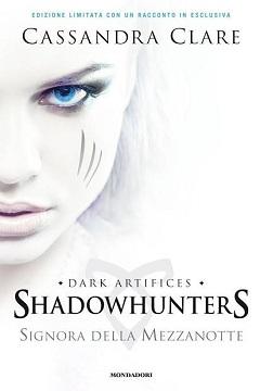 Recensione Libro Shadowhunters Signora della mezzanotte