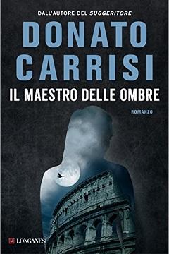 Anteprima libro Il maestro delle ombre di Donato Carrisi
