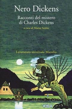 Recensione libro Nero Dickens. Racconti del mistero