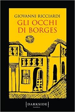 Recensione Libro Gli occhi di Borges