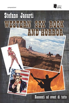 Recensione Libro Western Sex Rock and Horror