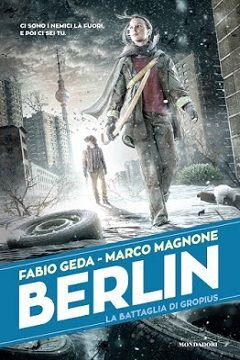Recensione Libro Berlin La battaglia di Gropius