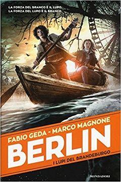 Recensione Libro Berlin I lupi del Brandeburgo