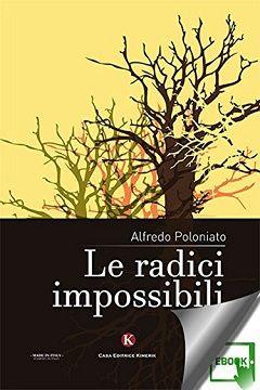 Recensione Libro Le radici impossibili