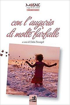 Recensione Libro.it intervista Fabio Pierangeli curatore del libro Con l'augurio di molte farfalle