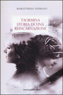 Recensione Libro Taormina Storia di una reincarnazione