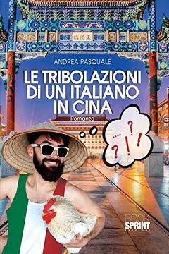 Recensione Libro Le tribolazioni di un italiano in Cina