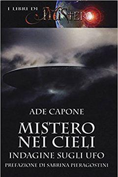 Recensione Libro Mistero nei cieli. Indagine sugli UFO