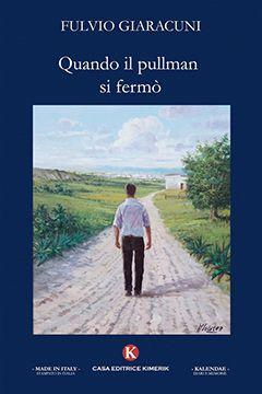 Recensione Libro.it intervista Fulvio Giaracuni autore del libro Quando il pullman si fermò