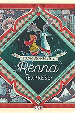 Ultima fermata per il renna express