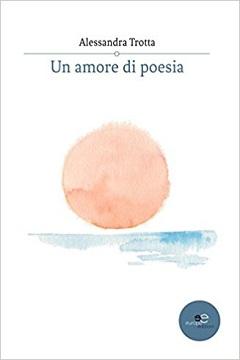 Recensione Libro Un amore di poesia