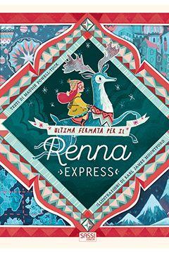 Ultima fermata per il Renna Express: recensione libro