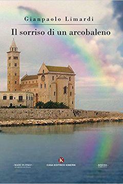 Recensione Libro Il sorriso di un arcobaleno