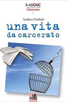 Recensione Libro Una vita da carcerato
