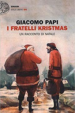 Recensione libro I fratelli Kristmas. Un racconto di Natale