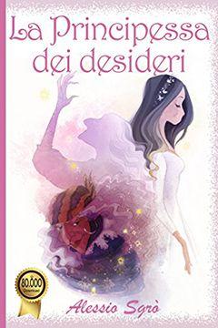 Recensione libro La principessa dei desideri