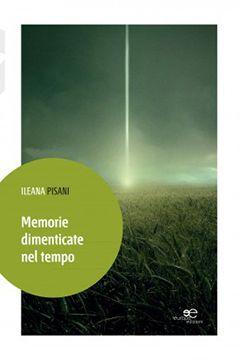 Recensione libro Memorie dimenticate nel tempo