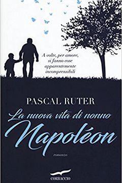 Recensione libro La nuova vita di nonno Napoléon