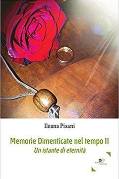 Recensione libro Memorie dimenticate nel tempo II – Un istante di eternità