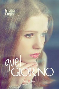 Recensione Libro.it intervista la scrittrice Giulia Fagiolino autrice del libro Quel giorno