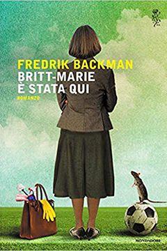 Recensione libro Britt-Marie è stata qui