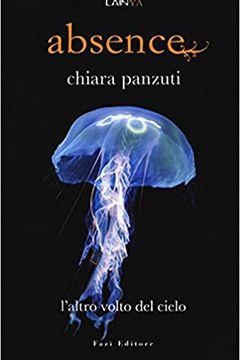 Absence l'altro volto del cielo di Chiara Panzuti: recensione libro