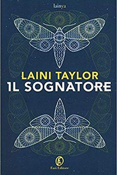 Il sognatore di Laini Taylor: recensione libro