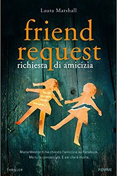 Friend request richiesta di amicizia di Laura Marshall: recensione libro