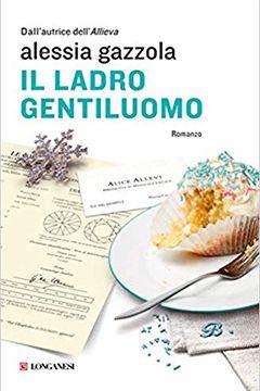 Il ladro gentiluomo di Alessia Gazzola: recensione romanzo