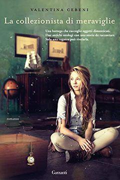 La collezionista di meraviglie di Valentina Cebeni: recensione libro