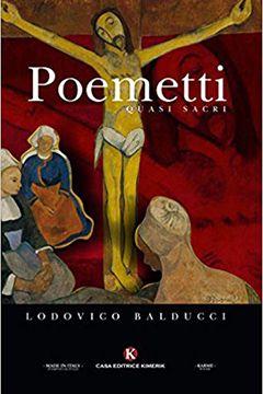 Poemetti quasi sacri di Lodovico Balducci: recensione libro