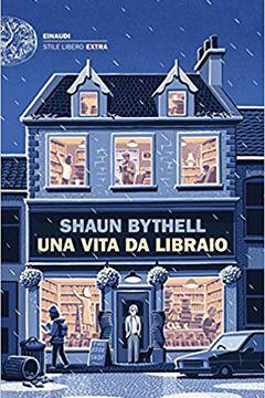 Una vita da libraio di Shaun Bythell: recensione libro