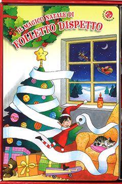 Il magico Natale di Folletto Dispetto: recensione libro