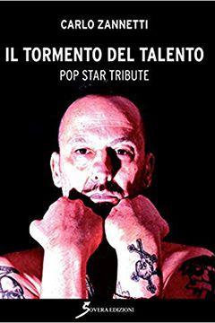 Il tormento del talento di Carlo Zannetti: recensione libro