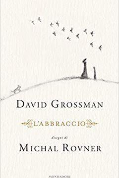 L'abbraccio di David Grossman: recensione libro