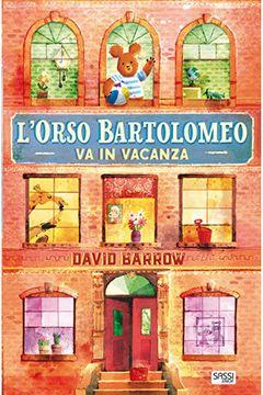 L'orso Bartolomeo va in vacanza