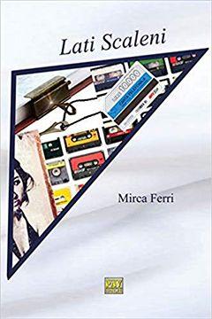 Lati scaleni di Mirca Ferri: recensione libro