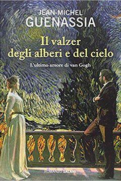 Il valzer degli alberi e del cielo di Jean-Michel Guenassia: recensione libro