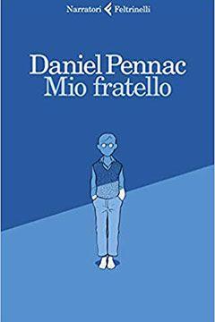 Mio fratello di Daniel Pennac: recensione libro