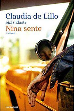 Nina sente di Claudia De Lillo: recensione libro
