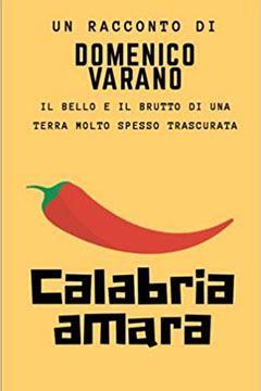 Calabria amara di Domenico Varano: recensione libro
