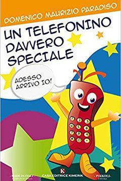 Un telefonino davvero speciale di Domenico Maurizio Paradiso: recensione libro