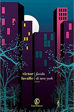 Favola di New York di Victor Lavalle: recensione libro