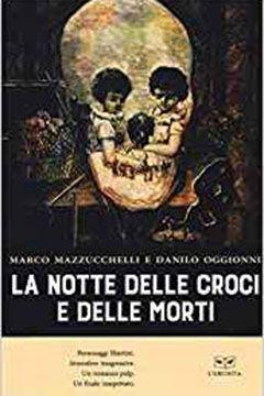 La notte delle croci e delle morti: recensione libro