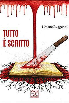 Tutto è scritto di Simone Ruggerini: recensione libro