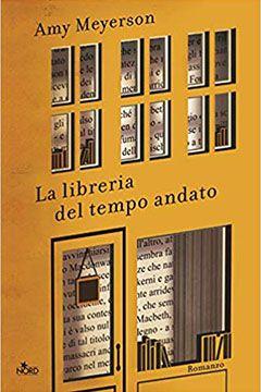 La libreria del tempo andato di Amy Meyerson: recensione libro