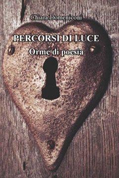 Percorsi di luce di Chiara Domeniconi: recensione libro