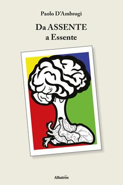 Da Assente a Essente di Paolo D'Ambrogi: recensione libro